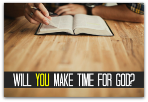 will-you-make-time-for-God